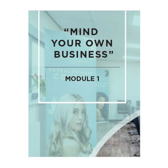 """""""Mind Your Own Business"""" Course - Module 1"""